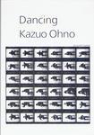 『Dancing Kazuo Ohno』